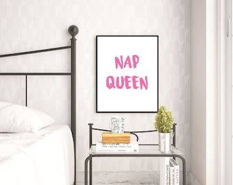 Nap Queen Wall Print - Wall Art, Home Decor, Bedroom Print, Sleep Print, Girly Print