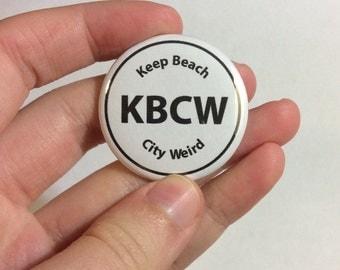 """Keep Beach City Weird 1.5"""" Pinback Buttons"""