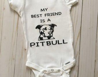 My best friend is a pitbull bodysuit, pittie bodysuit, pibble bodysuit, pit mix, dog bodysuit, dog lover