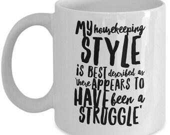 Housekeeping Style Mug