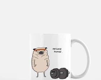 Motivate Yourself Pug Mug