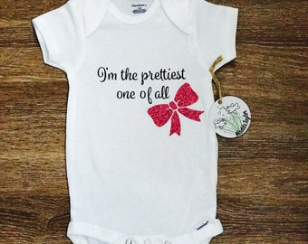 I'm the prettiest on of all - Cute Baby Girl Onesie/Crepper, Newborn to 24 months, baby shower gift