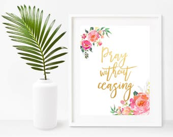 Pray Without Ceasing, Printable Bible Verse, Christian Wall Art, Bible Quote Print, Instant Download, Home Decor, Wall Decor