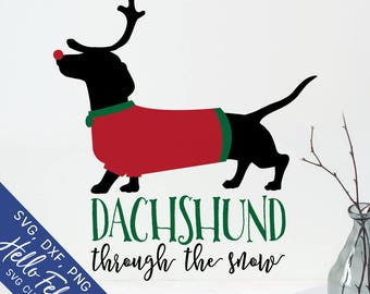 Christmas Svg, Dachshund Svg, Dachshund Through the Snow Svg, Dxf, Jpg, Svg files for Cricut, Svg files for Silhouette, Vector Art, Clip Art