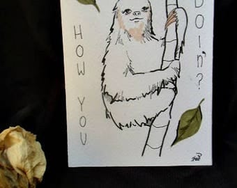 postcard 'sloth how you doin'?'