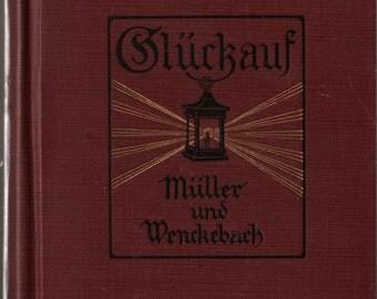 Gluckauf - Muller und Wenckebach - 1925 - Vintage Language Book