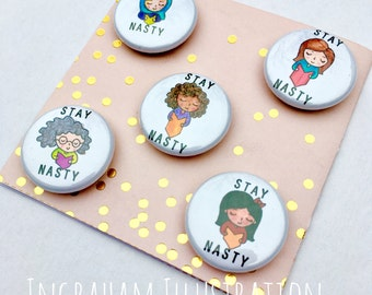 Stay Nasty set of 5 magnets diverse women by Lauren Ingraham