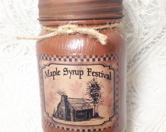 Grungy Jar Candle - Maple Syrup Festival - pint jar