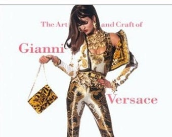 Art and Craft of Gianni Versace, 90s Fashion, Designer Fashion Book, Design Book, Art Book of Inspiring Ideas