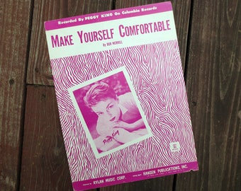 1954 Make Yourself Comfortable Vintage Sheet Music, by Bob Merrill, Recorded by Peggy King