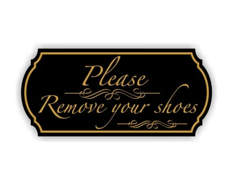 Engraved Please Remove Your Shoes Sign Elegant stlye