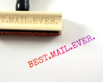 BEST MAIL EVER rubber stamp with typewriter font - wood stamp - stationery & packaging