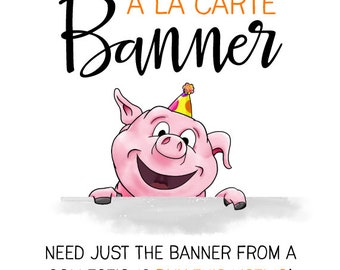 à la Carte BANNER : Print at Home Party Decoration | Existing Collections ONLY | DIY Printable | Digital FIle