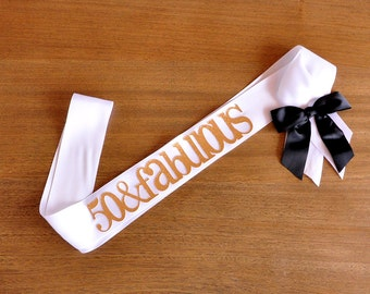 50 and Fabulous Sash.  Handcrafted in 3-5 Business Days. 50th Birthday Ideas. 50th Birthday Sash.