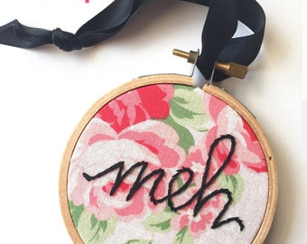 Bah Humbug Ornament. Funny Christmas Decoration. Non Traditional Christmas Tree Ornament. Meh. Typography Embroidered Hoop Ornament.