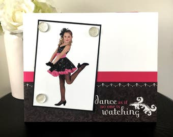 "Dance as if no one is Watching Dancer Ballerina Little Girl Pink Tutu handmade gift magnetic picture frame holds 5"" x 7"" photo 9"" x 11"" size"