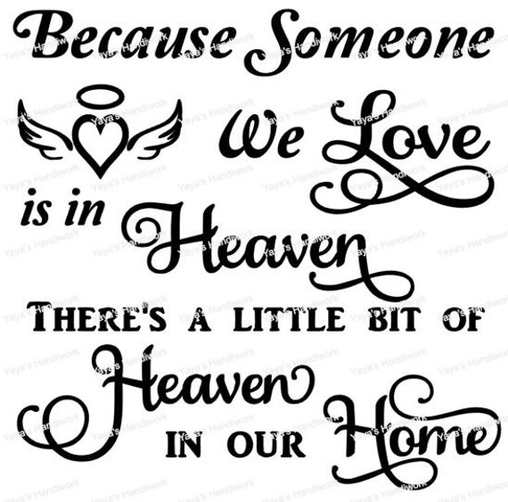 1494+ Someone We Love Is In Heaven Svg SVG Images File