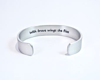 """Encouragement / Inspirational Gift - With brave wings she flies ~ In Memory Of / Recovery Gift / Addiction Recovery 1/2"""" hidden message cuff"""