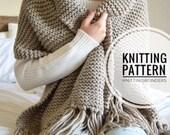 KNITTING PATTERN ⨯ Blanket Scarf Shawl, Chunky Scarf With Tassels ⨯ Cozy Winter Fashion Scarf ⨯ Easy Knit Pattern Beginner Knit Pattern PDF