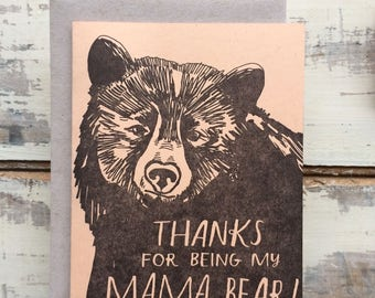 Thanks for Being My Mama Bear - Letterpress Card - Mother's Day - Bear Appreciation - Handmade recycled paper eco card