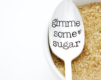 Gimme Some Sugar, handstamped spoon. Hand stamped silverware by Milk & Honey.