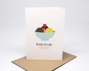 Birthday Card Girl - Icecream Sundae - HBC236 / Wishing you a Sweet Birthday
