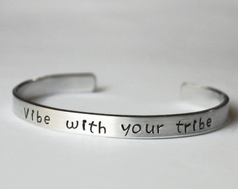 Vibe With Your Tribe Bracelet, Positivity Friendship Jewelry, Good Vibes Attract your Tribe, Power Bangle Bracelet, Soul Sisters