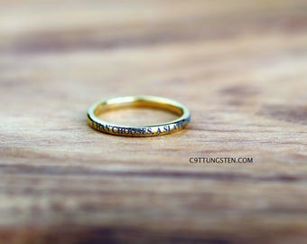 "2MM Tungsten "" A Man Chooses, A Slave Obeys "" in Yellow Gold, Free Inside Engraving"