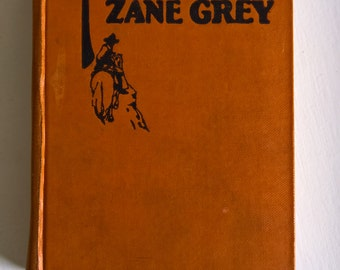 Nevada - A Romance of the West by Zane Grey --- Vintage 1920's 1930's American Wild West Novel --- Retro Classic Americana Cowboy Romance