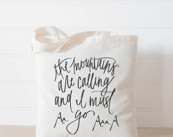 Tote Bag - The Mountains Are Calling, present, housewarming gift, wedding favor, bridesmaid gift, women's gift