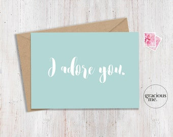 Love Card, 'I adore you', Anniversary Card - Aqua