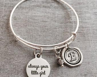 Always your little girl, Gift for daughter, daddy daughter gift, father daughter gift, Mom, Mommy, SIlver Bracelet, Charm Bracelet, Keepsake