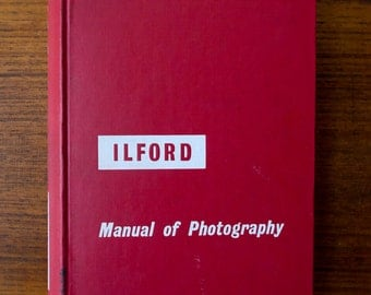 Ilford Manual of Photography Vintage Film Photography Resource Book
