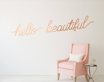 Hello Beautiful Vinyl Decal - Copper Wall Decal / Hello Beautiful Sign / Copper Decor / Modern Decor / Adventure Quotes / Livingroom Decal