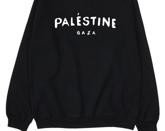 Palestine Gaza ∘ Sweatshirt ∘ Jumper ∘ Political ∘ Protest ∘ Unisex ∘ Black Grey White Blue Pink ∘ S M L XL 2XL
