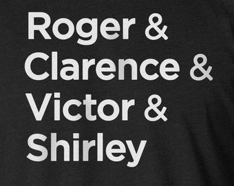 Airplane Movie Shirt, Roger, Clarence, Victor, Shirley, Airplane Movie Screen Printed Shirt, Airplane Movie Quote Shirt, Funny Movie Quotes