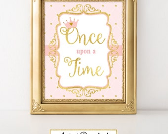 Princess Pink and Gold-A 003 Party Sign Once upon a Time, Wall Art, Party Decoration, Baby Shower, Birthday, Bridal Shower