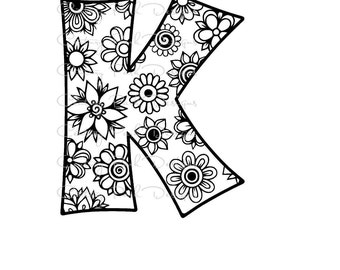 Letter K Alphabet Flowers SVG / JPEG / PNG /pdf / use with Silhouette Studio and Cricut Design Space - Commercial Use - Adult Coloring Page