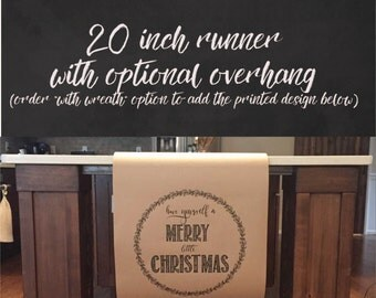 "Christmas Table Runner 20"" wide - Kraft Paper Table Runner - Eat Drink Be Merry + wreath overhang print"