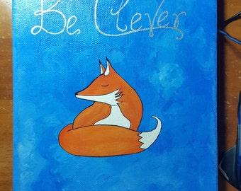 "Woodland Fox Be Clever Acrylic Painting 8""x10"" Nursery Art Handmade Hand-Painted Original"