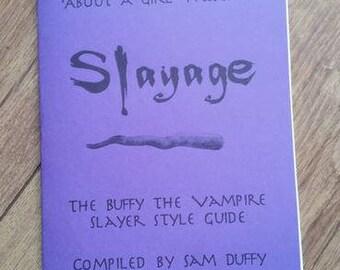 Slayage: The Buffy the Vampire Slayer Style Guide Zine
