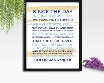 We Have Not Stopped Praying For You Colossians 1:9-10. Printable Art, Modern Nursery Art, Bible Verse, Blue Gold inspirational quote