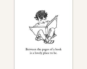 Reading Print, Teacher Gift, library art, Between the pages of a book, quote print