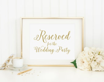 Reserved For The Wedding Party Table Sign Printable Gold Reserved Sign Wedding Reception Decoration Wedding Decor Wedding Table Sign