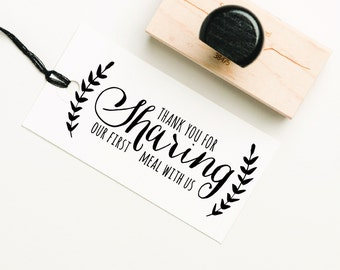 Wedding Stamp, Thank You For Sharing Our First Meal With Us Stamp, Mr and Mrs Stamp, Wedding Meal Rubber Stamp, Favor Stamp (SFAVS203 - S.2)