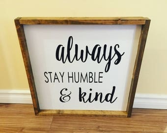 Always Stay Humble Wall Sign