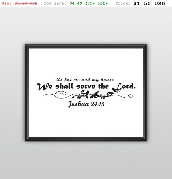 75% off As for Me and My House Printable We Shall Serve the Lord Wall Art Joshua 24:15 Print Scripture Wall Decor (T210)