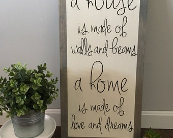 A HOUSE IS MADE wood farmhouse sign