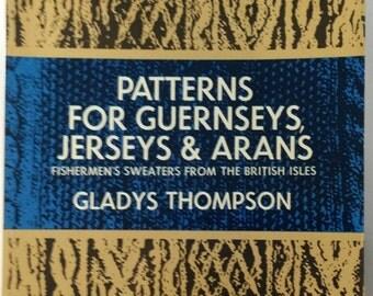 Knitting Book, Jerseys & Arans Fishermen's Sweaters From The British Isles Gladys Thompson,  Knitting Sweater Pattens, Vintage Knitting