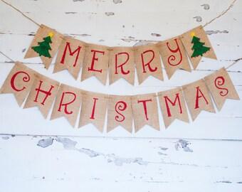 READY TO SHIP, Merry Christmas Banner, Christmas Banner,  Christmas Decor, Christmas Garland, Rustic Christmas Burlap Banner, B374